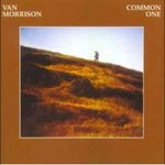 Van Morrison - Common One.jpg